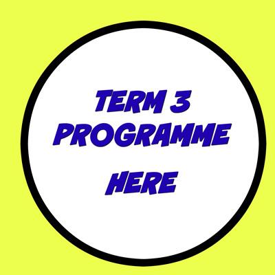 TERM 3 2020  PROGRAMME