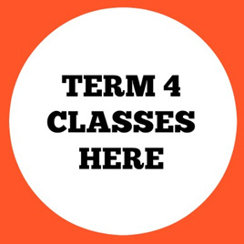 TERM 4 CLASSES HERE