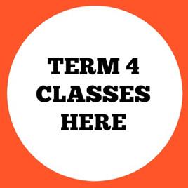 TERM 4 CLASSES HERE