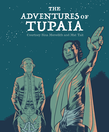 The Adventures of Tupaia (PRE-ORDER ONLY)