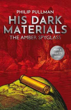 The Amber Spyglass: His Dark Materials Book Three