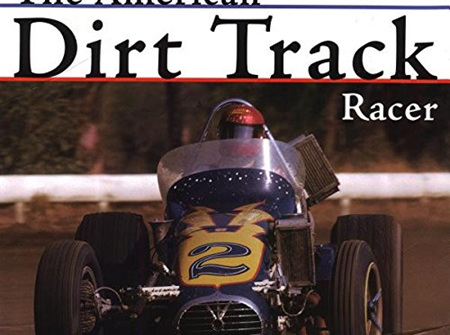 The American Dirt Track Racer by Joe Scalzo