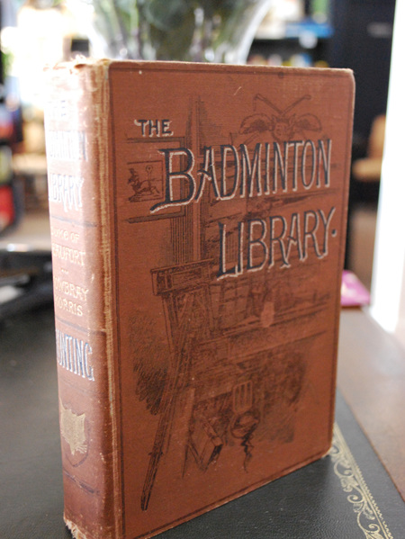 The Badminton Library of Sports and Pastimes: Hunting