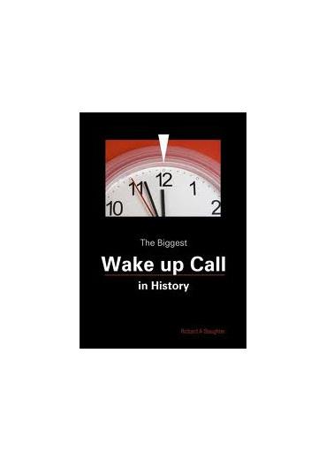 The biggest Wake Up Call