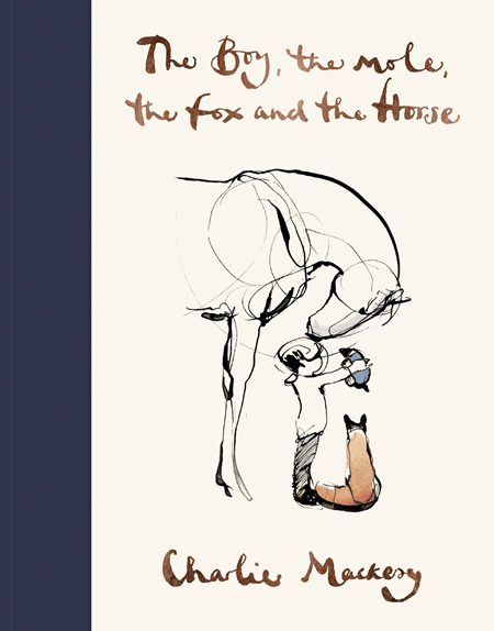 The Boy, The Mole, The Fox and The Horse (PRE-ORDER ONLY)