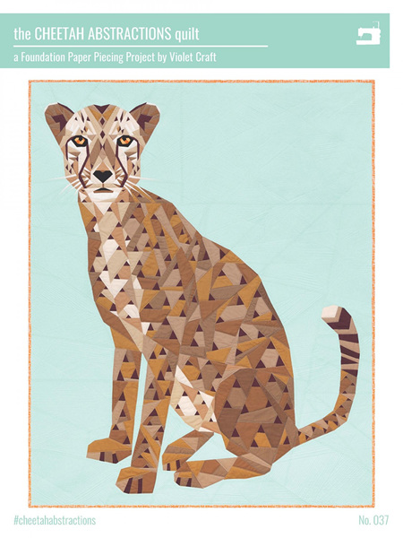 The Cheetah Abstractions Quilt Pattern