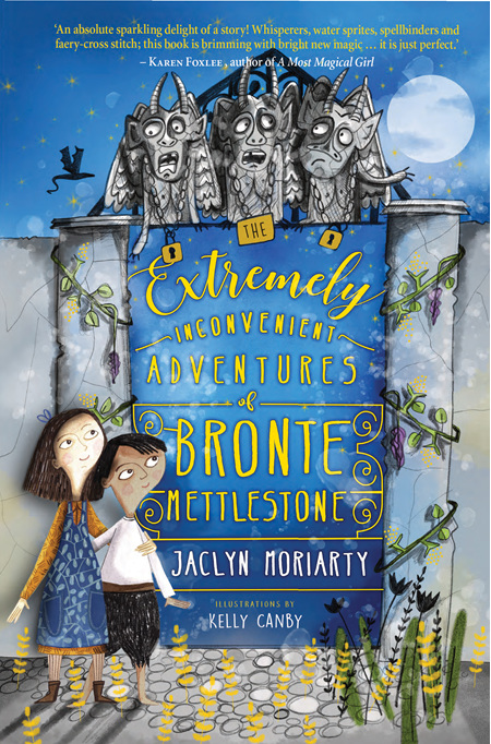 The Extremely Inconvenient Adventures of Bronte Mettlestone (PRE-ORDER ONLY)
