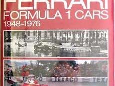 The Ferrari Formula 1 Cars 1948-1976 by Jonathan Thompson