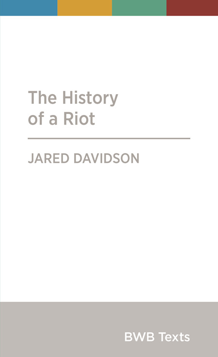 The History of a Riot