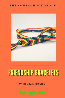 10:00 am FRIENDSHIP BRACELETS 10+