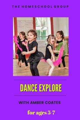 11:00 am,  DANCE EXPLORE 5-7