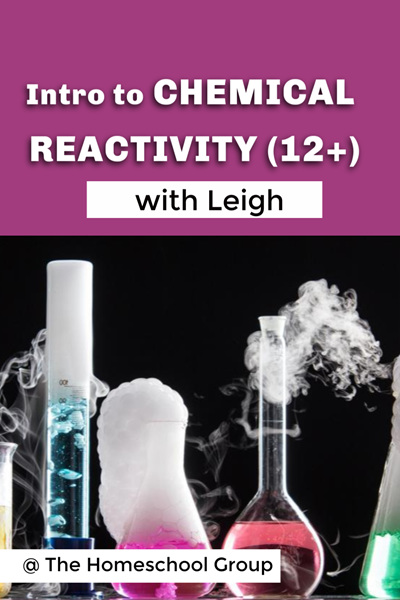 1:30PM, CHEMICAL REACTIONS (12 plus)