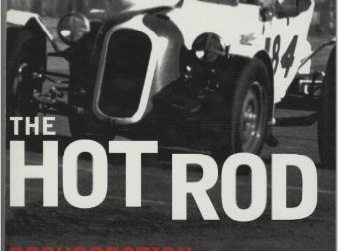 The Hot Rod, Resurrection of a Legend by Brock Yates