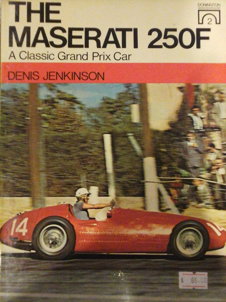 the maserati 250f a classic grand prix cardenis jenkinson