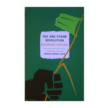 The One Straw Revolution