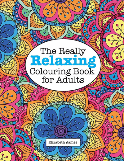 The Really Relaxing Colouring Book