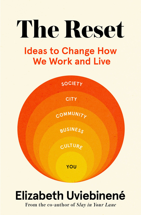 The Reset: Ideas to Change How We Work and Live
