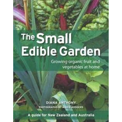 The Small Edible Garden, Diana Anthony