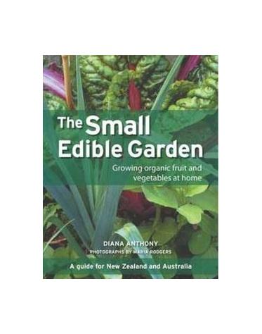 The Small Edible Garden, Diana Anthony
