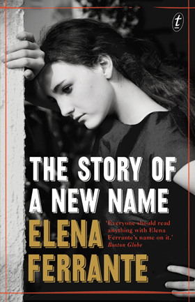 The Story of a New Name: Neopolitan Novels Book Two