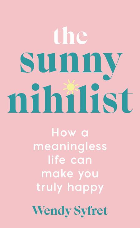 The Sunny Nihilist