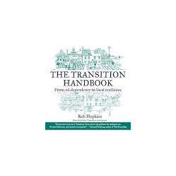The Transition Handbook By Rob Hopkins **Used Copy**