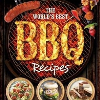 The Worlds Best BBQ Recipes