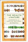 The Wealth of Nature