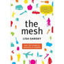 The Mesh: Why the Future of Business is Sharing (Paperback, as new)