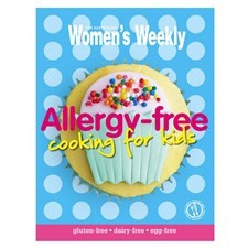 Allergy Free Cooking for Kids - Australian Women's Weekly Cookbook