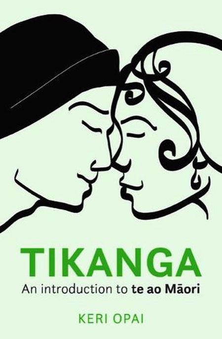 Tikanga: An Introduction to Te Ao Maori (pre-order)