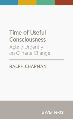 Time of Useful Consciousness: Acting Urgently on Climate Change: 2015