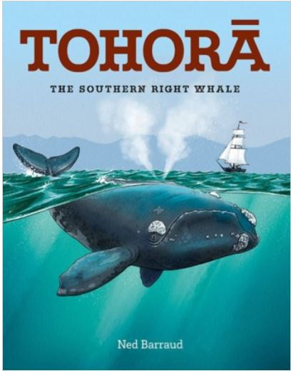 Tohorā the Southern Right Whale - Ned Barraud