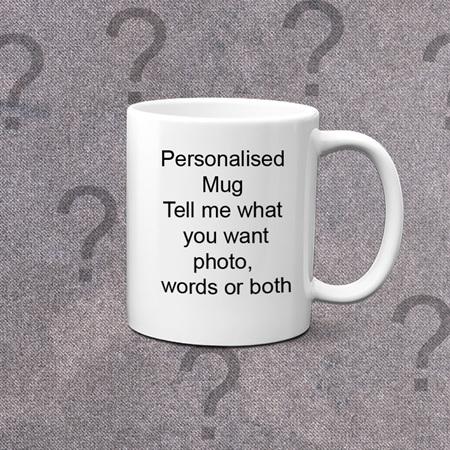 Totally Personalised  Mug