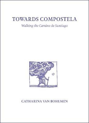 Towards Compostela (PRE-ORDER ONLY)