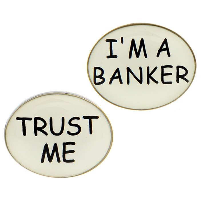 Trust Me I'm a Banker Cufflinks | On the Cuff