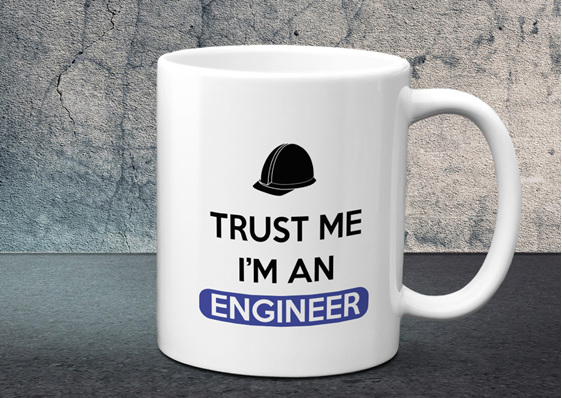 Trust me I'm an engineer Mug