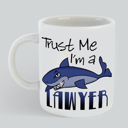 Trust Me Lawyer Mug