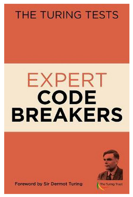 Turing Tests Expert Codebreakers