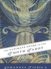 Ultimate Guide to the Thoth Tarot