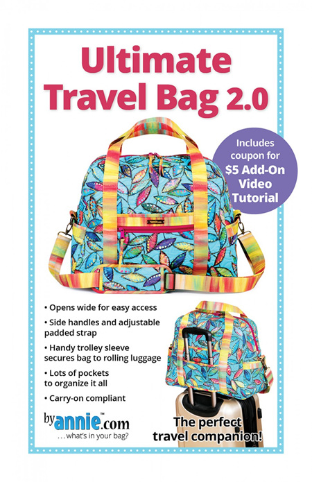 Ultimate Travel 2.0 Bag Pattern from By Annie