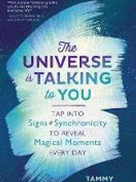 Universe is Talking to You