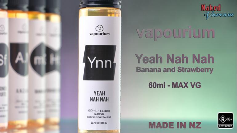 Vapourium Yeah Nah Nah