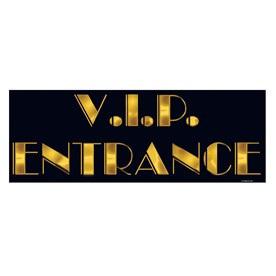 VIP Entrance Cutout Sign 560mm x 200mm