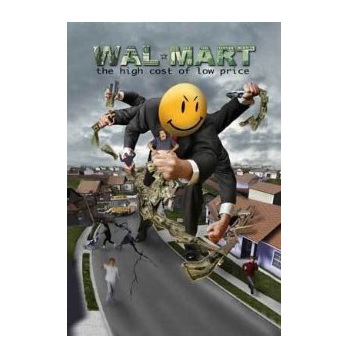 Wal-Mart: The High Cost of Low Price DVD
