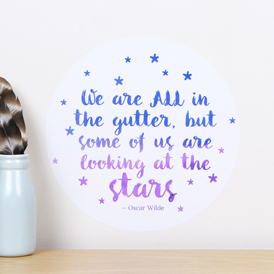 We are all in the gutter but some of us are looking at the stars wall decal