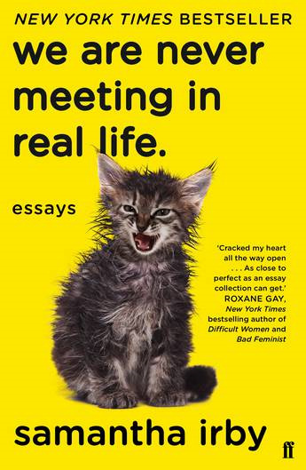 We Are Never Meeting in Real Life (PRE-ORDER ONLY)