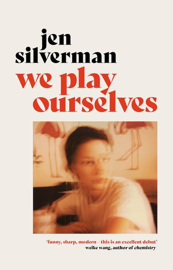 We Play Ourselves