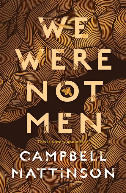 We Were Not Men