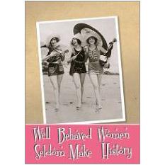 Well Behaved Women Fridge Magnet